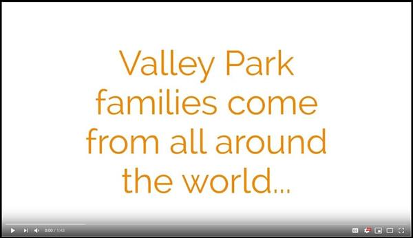 Valley Park families come from all around the world...