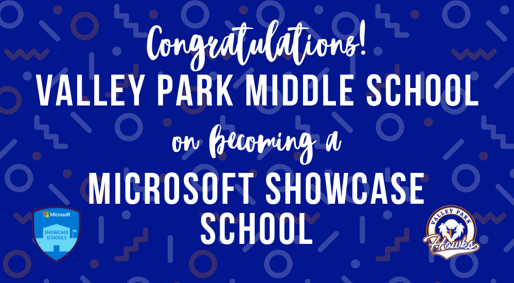 VPMS Becomes a Microsoft Showcase School